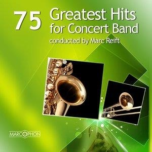 Альбом: Marc Reift - 75 Greatest Hits for Concert Band
