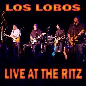 Альбом: Los Lobos - Live at the Ritz