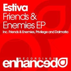 Альбом: Estiva - Friends & Enemies EP