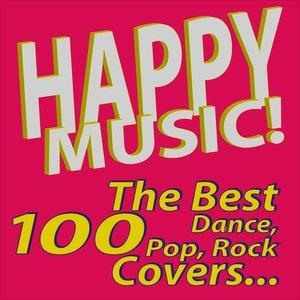 Альбом: A.M.P. - Happy Music! The Best 100 Dance, Pop, Rock Covers…
