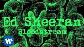 Клип Ed Sheeran - Bloodstream