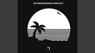 Смотреть клип песни: The Neighbourhood - Greetings from Califournia