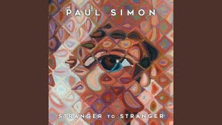 Клип Paul Simon - Stranger To Stranger