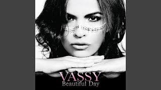Смотреть клип песни: Vassy - Beautiful Day (Make Room for Love)