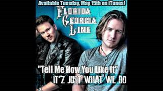 Клип Florida Georgia Line - Tell Me How You Like It