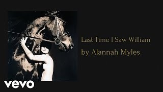 Смотреть клип песни: Alannah Myles - The Last Time I Saw William