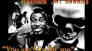 Смотреть клип песни: Screamin' Jay Hawkins - You Ain't Foolin' Me