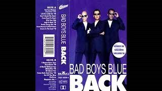 Клип Bad Boys Blue - I Wanna Hear Your Heartbeat '98