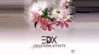 Клип EDX - Collateral Effects