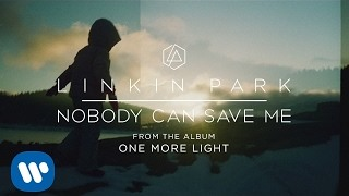 Клип Linkin Park - Nobody Can Save Me