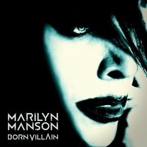 Альбом Marilyn Manson - Born Villain