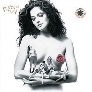 Альбом: Red Hot Chili Peppers - Mother's Milk