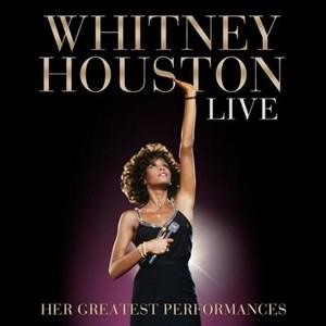 Альбом: Whitney Houston - Whitney Houston Live: Her Greatest Performances