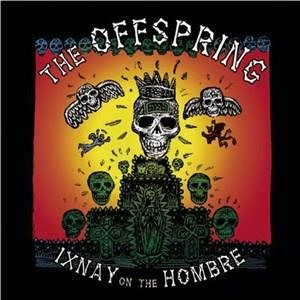 Альбом The Offspring - Ixnay On The Hombre