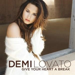 Альбом: Demi Lovato - Give Your Heart A Break