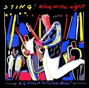 Альбом Sting - Bring On The Night