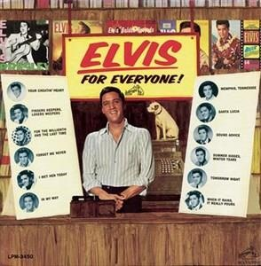 Альбом: Elvis Presley - Elvis Is for Everyone