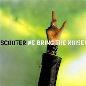 Альбом Scooter - We Bring The Noise!