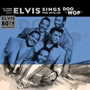 Альбом: Elvis Presley - Elvis Sings the Hits of Doo Wop - 80th Anniversary Special EP