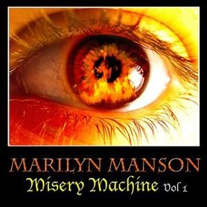 Альбом Marilyn Manson - Misery Machine Vol. 1