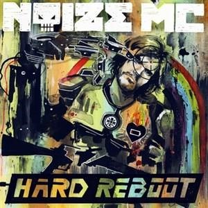 Альбом Noize MC - Hard Reboot