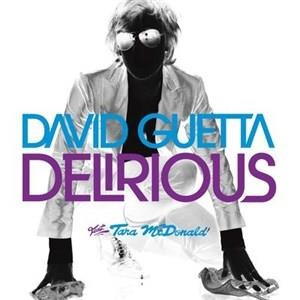Альбом David Guetta - Delirious