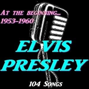 Альбом: Elvis Presley - At the Beginning... 1953-1960