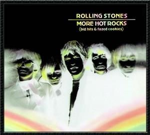 Альбом: The Rolling Stones - More Hot Rocks (Big Hits & Fazed Cookies)