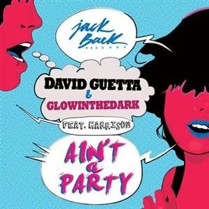 Альбом David Guetta - Ain't A Party
