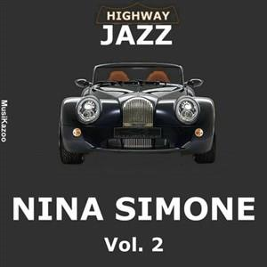 Альбом: Nina Simone - Highway Jazz - Nina Simone, Vol. 2