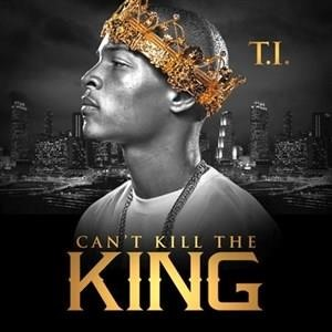 Альбом: T.I. - Can't Kill the King