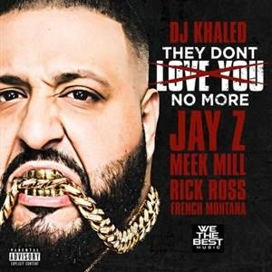 Альбом Jay-Z - They Don't Love You No More (feat. Jay Z, Meek Mill, Rick Ross & French Montana)