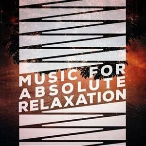 Альбом: Relax - Music for Absolute Relaxation