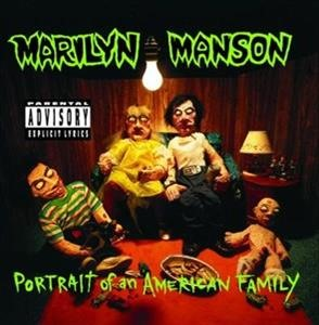 Альбом Marilyn Manson - Portrait Of An American Family