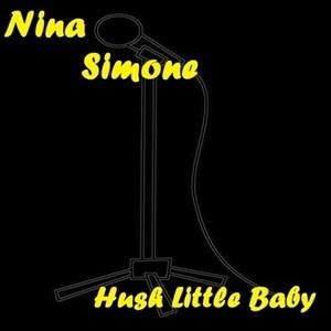 Альбом: Nina Simone - Hush Little Baby
