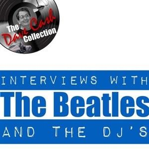 Альбом: The Beatles - Interviews With The Beatles And The DJ's -