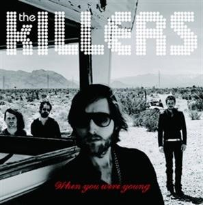 Альбом The Killers - When You  Were Young