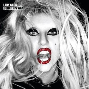 Альбом: Lady Gaga - Born This Way