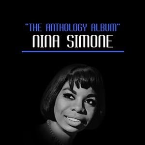 Альбом: Nina Simone - The Anthology Album