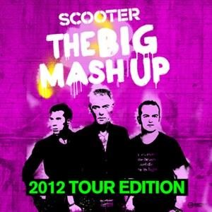 Альбом: Scooter - The Big Mash Up - 2012 Tour Edition