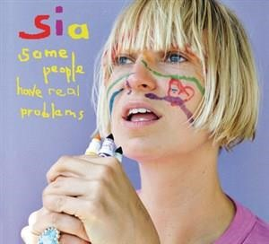 Альбом Sia - Some People Have REAL Problems