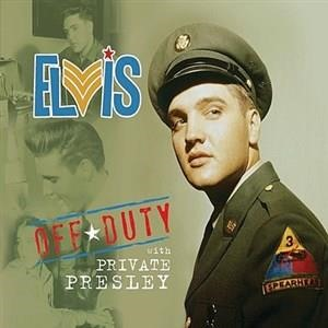 Альбом: Elvis Presley - Off Duty With Private Presley