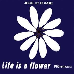 Альбом Ace of Base - Life Is a Flower
