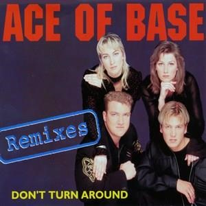 Альбом Ace of Base - Don't Turn Around