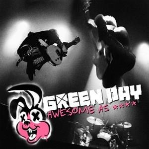 Альбом: Green Day - Awesome As ****