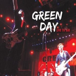 Альбом: Green Day - Live To Air