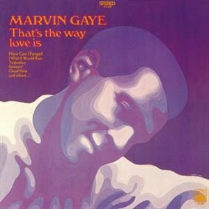 Альбом: Marvin Gaye - That's The Way Love Is