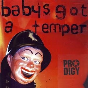 Альбом: The Prodigy - Baby's Got A Temper