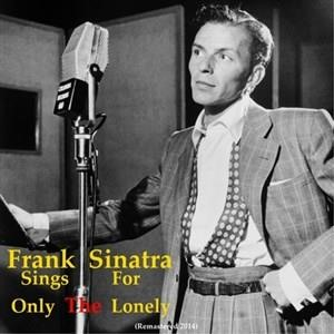 Альбом: Frank Sinatra - Frank Sinatra Sings for Only the Lonely