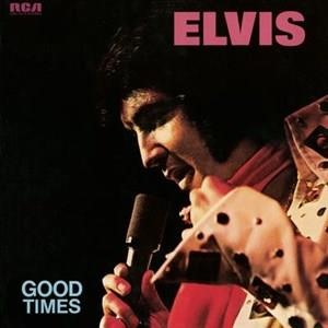 Альбом: Elvis Presley - Good Times